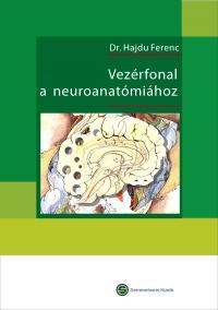 Vezérfonal a neuroanatómiához