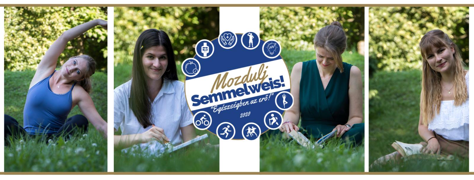 Mozdulj Semmelweis! - Egészségben az erő!