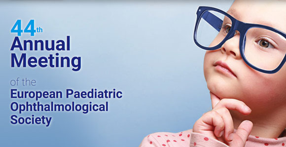 44th Annual Meeting  of the European Paediatric Ophthalmological Society