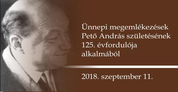 Pető születésének 125. évfordulójára emlékezünk